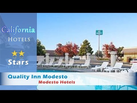 Quality Inn Modesto, Modesto Hotels - California