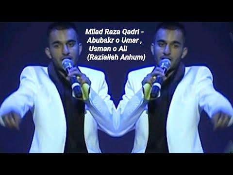 Milad Raza Qadri - Abubakr O Umar , Usman O Ali (Raziallah Anhum)