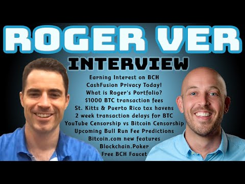 🔵 Roger Ver Interview: CIA Infiltrated Bitcoin? Bitcoin Cash. 28000 BTC Transactions With $1000 Fee