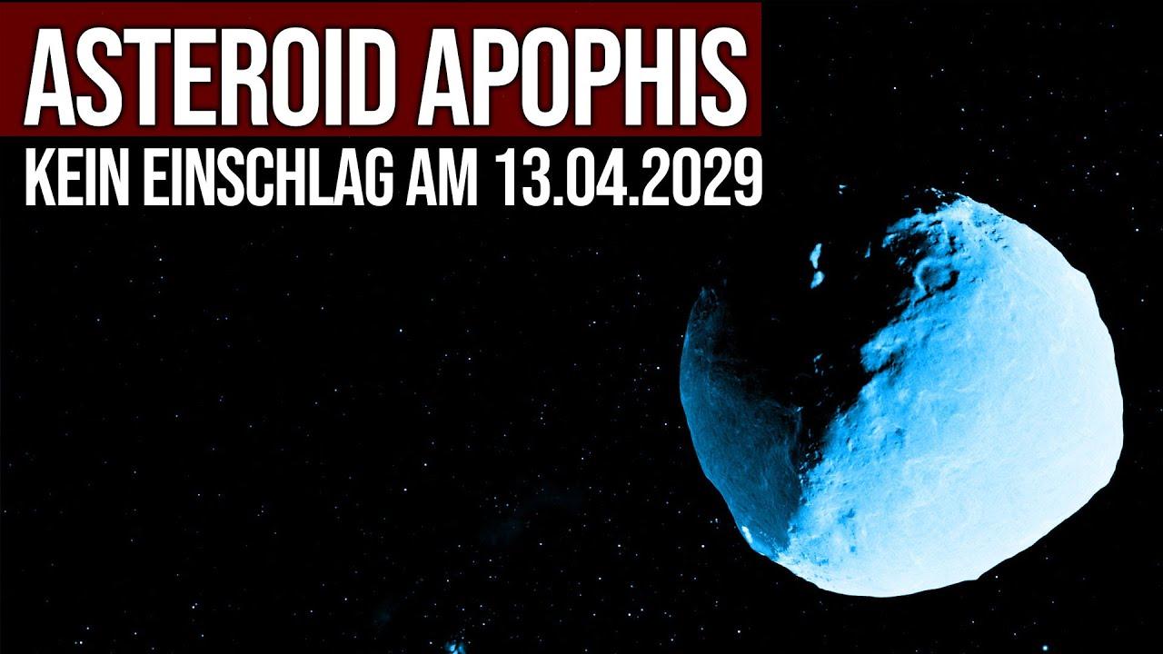 Asteroid Apophis - KEIN Einschlag am 13.04.2029