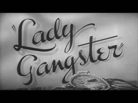 Lady Gangster 1942 Film Noir Drama Crime