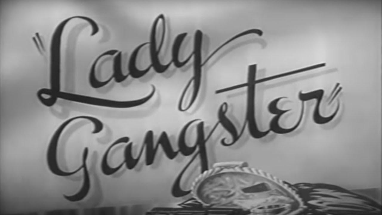 Lady Gangster (1942) [Film Noir] [Drama] [Crime]