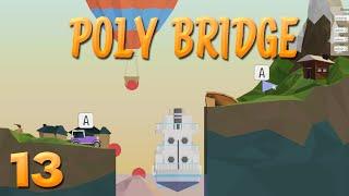 Das Finale Level + Mein eigenes Level! | 13 | POLY BRIDGE