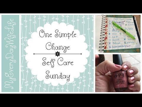One Simple Change || Self Care Sunday