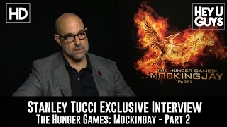 Stanley Tucci Exclusive Interview - The Hunger Games Mockingjay Part 2