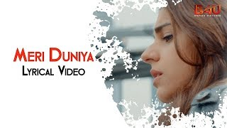 Meri Duniya - Official Lyrics Video | Cake | Aamina Sheikh, Sanam Saeed, Adnan Malik|The Sketches