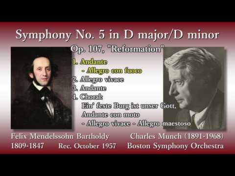 Mendelssohn: Symphony No. 5 `Reformation`, Munch & BSO (1957) メンデルスゾーン 交響曲第5番宗教改革 ミュンシュ