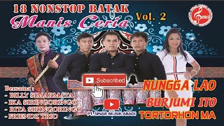 Download lagu 18 NONSTOP Batak Manis Ceria Vol 2 MP3