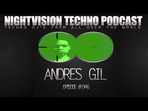Andres Gil [COL] - NightVision Techno PODCAST 46 pt.2