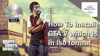 how to install gta v which is in iso file|how to install gta v with ultra iso
