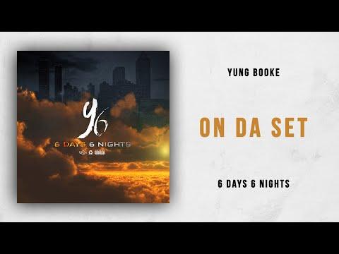 Yung Booke - On Da Set (6 Days 6 Nights)