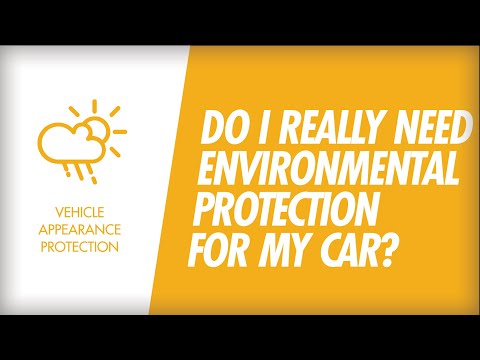 Do I Really Need Environmental Protection for My Car?