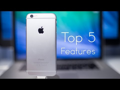 iPhone 6: Top 5 Features