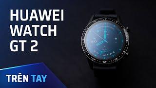 Trên tay Huawei Watch GT2