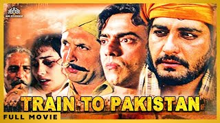 Train To Pakistan (1998) | Nirmal Pandey, Mohan Agashe, Divya Dutta | Bollywood Hindi Full Movie