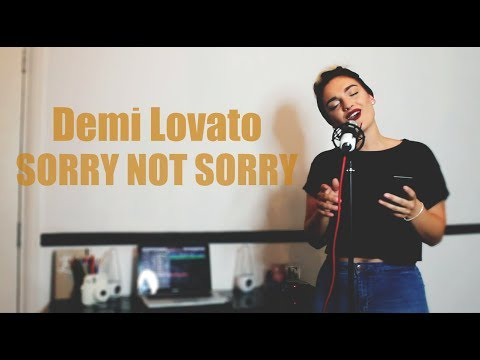 SORRY NOT SORRY - DEMI LOVATO (COVER)