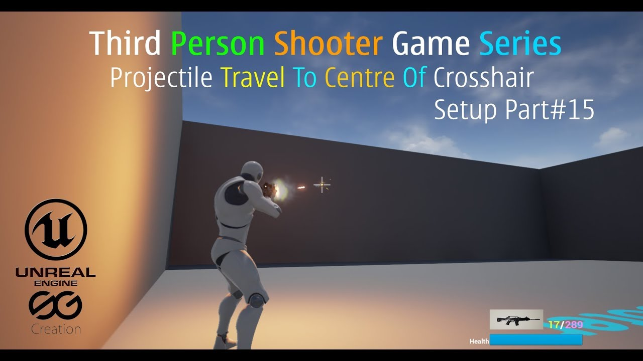 🎮 UE4 Projectile Travel To Centre Of Crosshair Setup Part 15