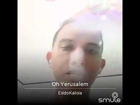 Oh Yerusalem