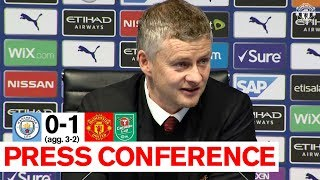 Post Match Press Conference | Man City 0-1 Manchester United (Agg. 3-2) | Carabao Cup