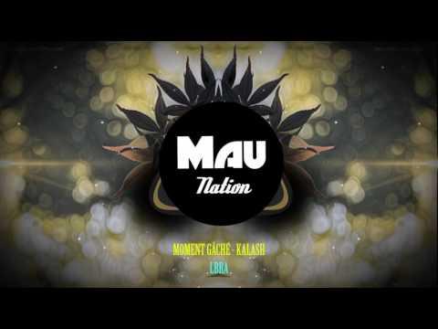 LBRA - KALASH MOMENT GÂCHÉ[ Tropical mix ]
