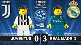 Juventus vs Real Madrid 0-3 • Champions League 2018 (03/04) Juve Real Goals Highlights Lego Football