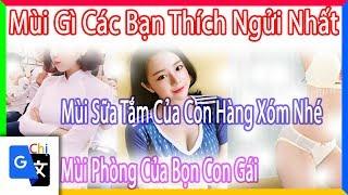 Top Comment - Mùi gì hấp dẫn nhất - Chị Google Dịch - Phần 30