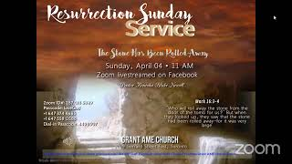 Resurrection Sunday Worship Service, April 4 2021; The Stone Has Been Rolled Away