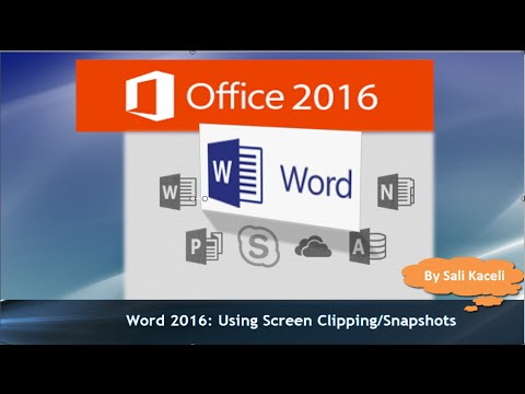 Word 2016 Tutorial Using the Snapshot and Clipping Feature in Word