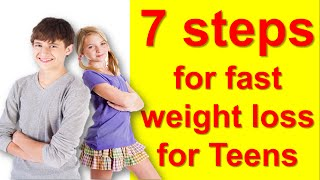 7 Tips How T๐ Lose Weight Fast For Teenagers At Home, How To Lose Weight Teenagers