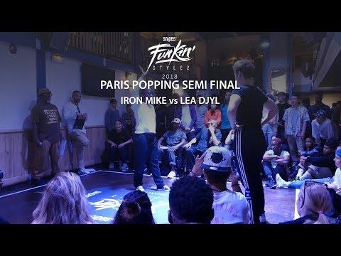Funkin' Stylez Paris preselections - Popping semi final : Iron Mike vs Léa Djyl