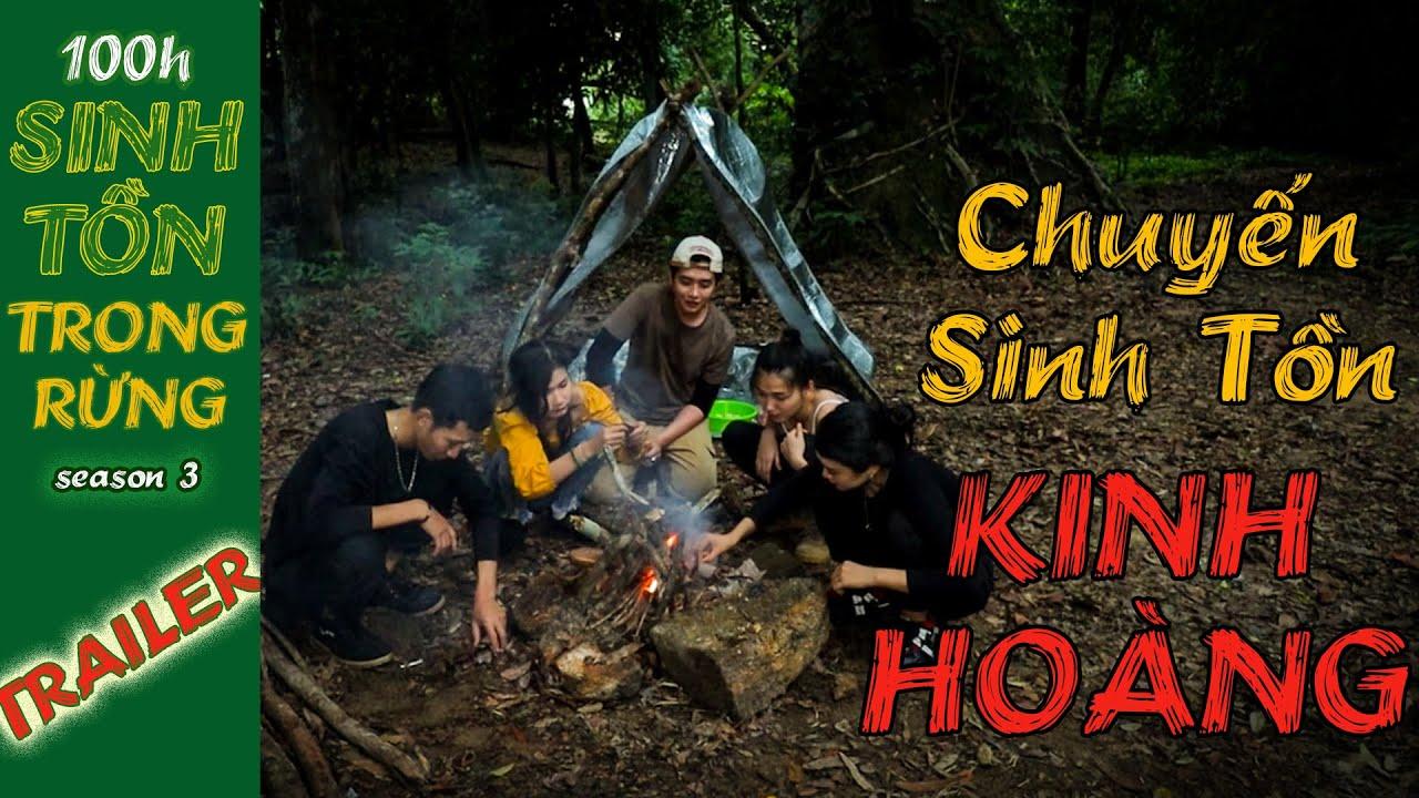 100H Sinh Tồn Trong Rừng | Trailer Chuyến Sinh Tồn KINH HOÀNG | Couple K