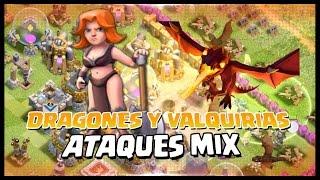 DRAGONES Y VALQUIRIAS - ATAQUE MIX - A por todas con Clash of Clans - Español - CoC