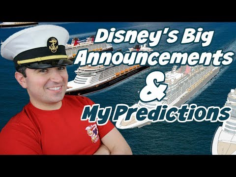 Disney Cruise 2020 Announcements And My Predictions For All 7 Disney Cruise Ships