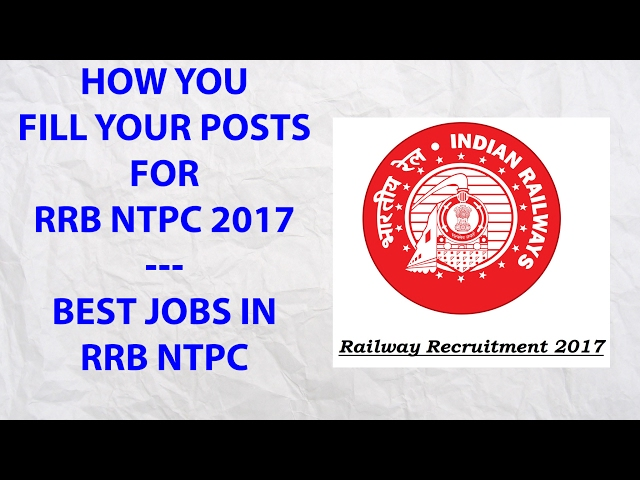 Best Jobs In RRB NTPC 2017   Salary   Promotion   Social Respect   Railway Recritment