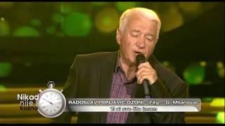 Radoslav Ponjavic Dzoni - Ti si sve sto imam - (live) - Nikad nije kasno - EM 36 - 04.06.2017