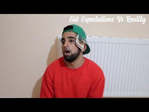 Eid Expectations Vs Reality