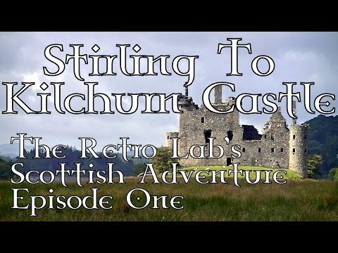 Stirling to Kilchurn Castle - The Scottish Adventure - Episode One