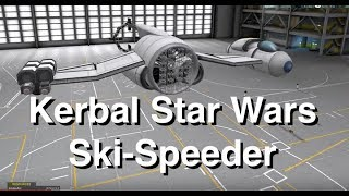 Kerbal Star Wars - Resistance Ski Speeder Build