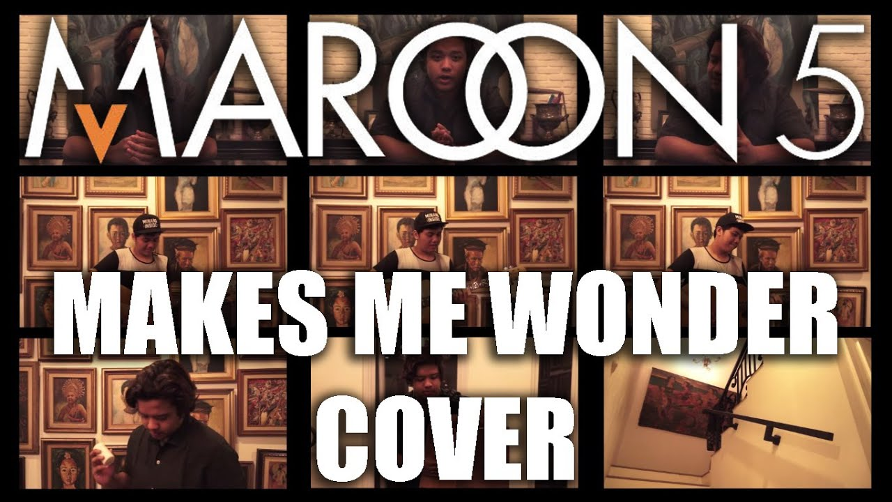 Maroon makes me wonder lyrics