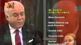 Nihat Hatipoğlu - Hz. Halid Bin Velid - Dosta Doğru - 05.12.2013
