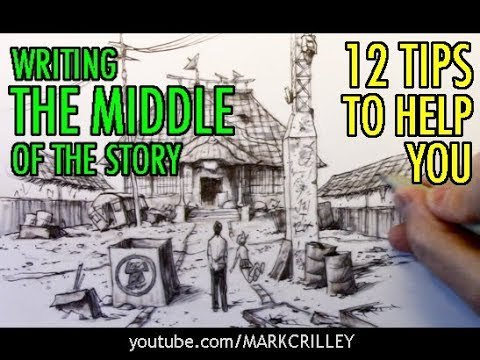 Writing the MIDDLE of the Story: 12 Tips to Help You