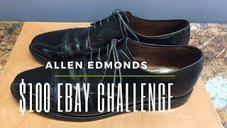 Allen Edmonds $100 Ebay Challenge | Great Shoes For Less