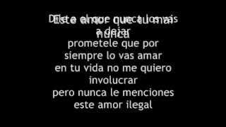 Lui-G 21 Plus Ft De La Ghetto - Amor ilegal -letra