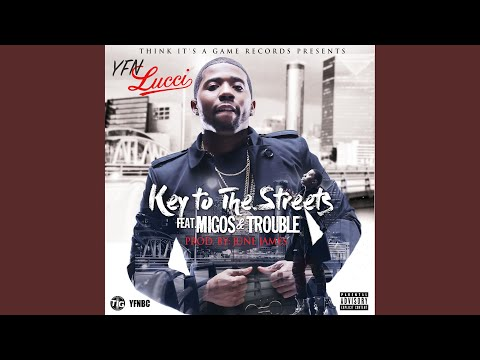 Key to the Streets (feat. Migos & Trouble)