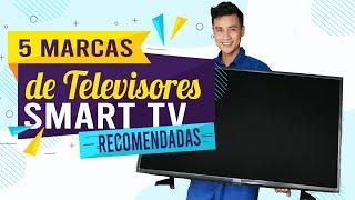5 MARCAS DE TELEVISORES SMART TV MAS COMPRADAS 2020