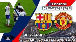 PES 2020 Gameplay | Barcelona vs. Manchester United XI
