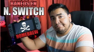 Baneos en Nintendo Switch - Cuidado con el Homebrew (Hacks)
