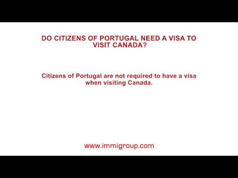 Do citizens of Portugal need a visa to visit Canada?