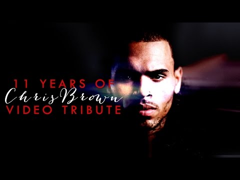 11 years of Chris Brown - Video Tribute