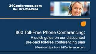 800 Toll Free Conference Call Service from 24Conference.com